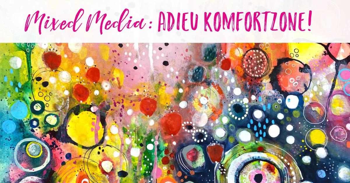 Mixed media: brave the creative comfort zone!